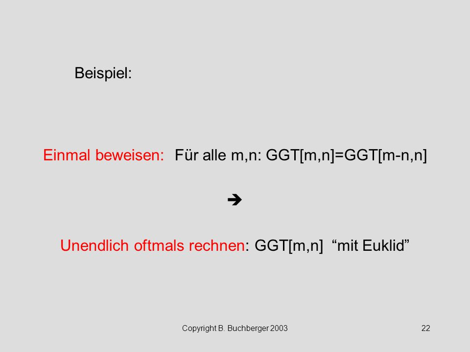 Einmal beweisen: Für alle m,n: GGT[m,n]=GGT[m-n,n] 